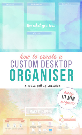 How to create a custom desktop organiser