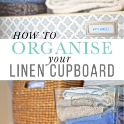 How to Organise your Linen Cupboard (and a pretty linen cupboard makeover!)