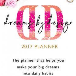 Dreams by Design planner 2017