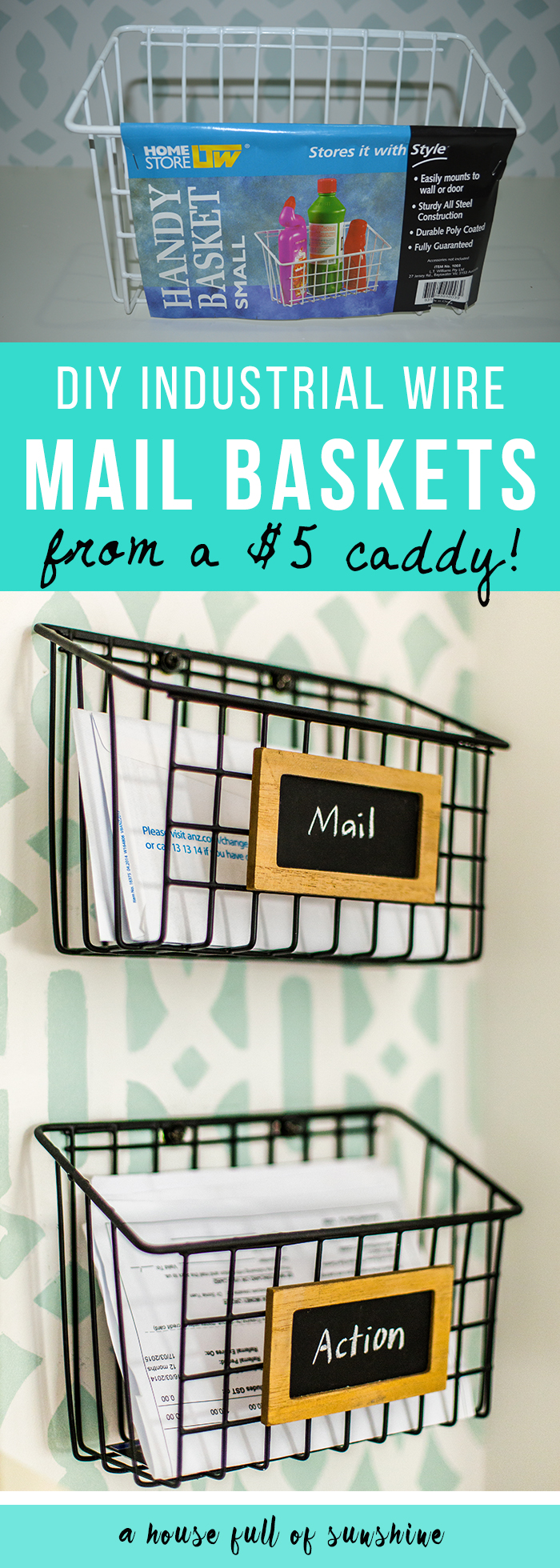 DIY industrial wire mail baskets | A House Full of Sunshine