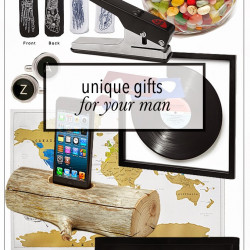 Unique gift ideas for your man