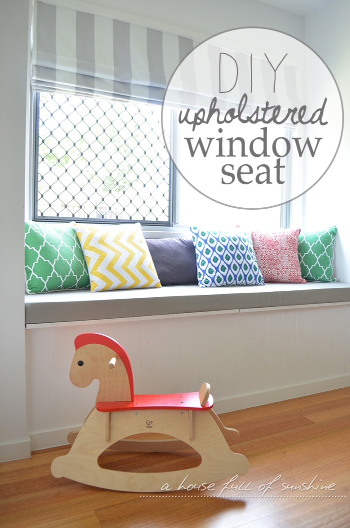 Diy Upholstered Window Seat A House Full Of Sunshine