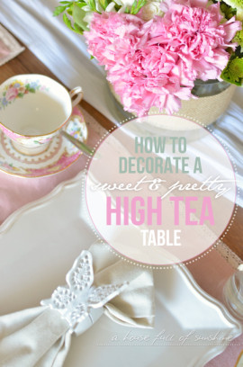 Howtodecorateasweetandprettyhighteatable-1