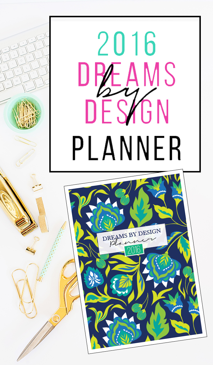 it 39 s here the 2016 dreams by design planner a house