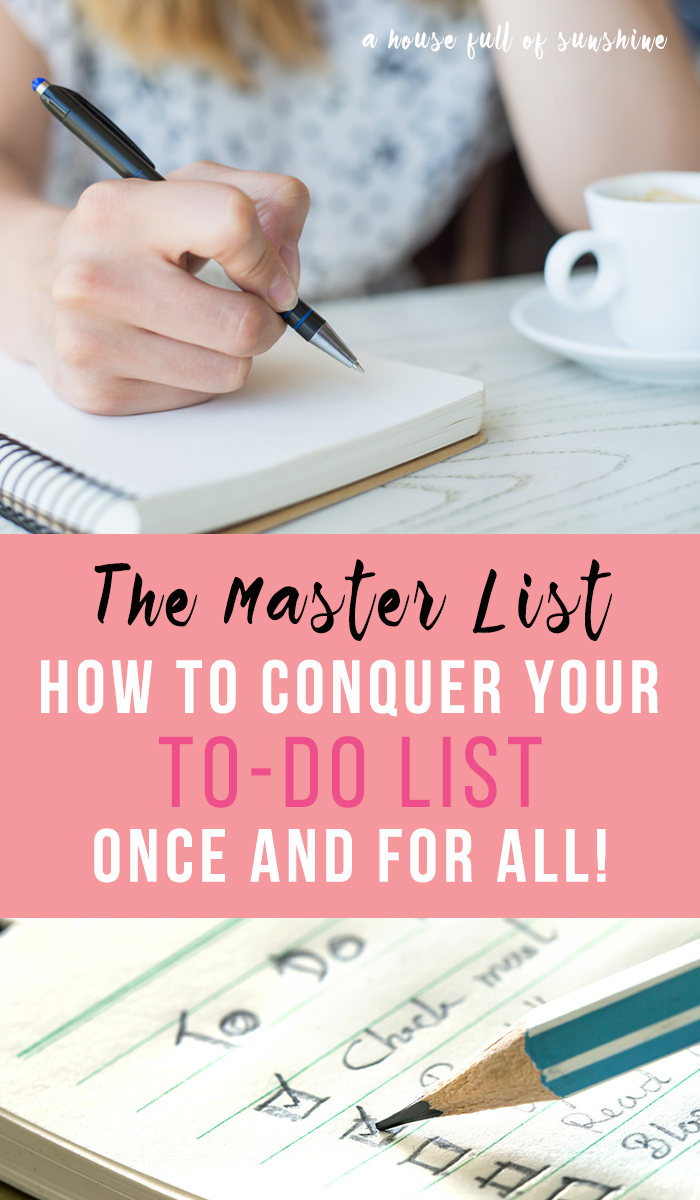 The Master List: How to Conquer your To-Do List once and for all