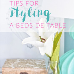 Tips for styling a bedside table