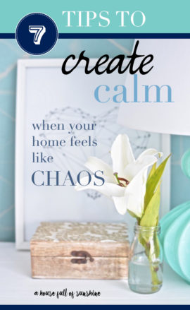 7 tips to create calm