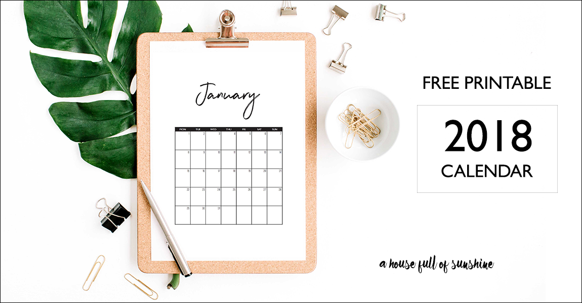 free printable 2018 calendar a house full of sunshine
