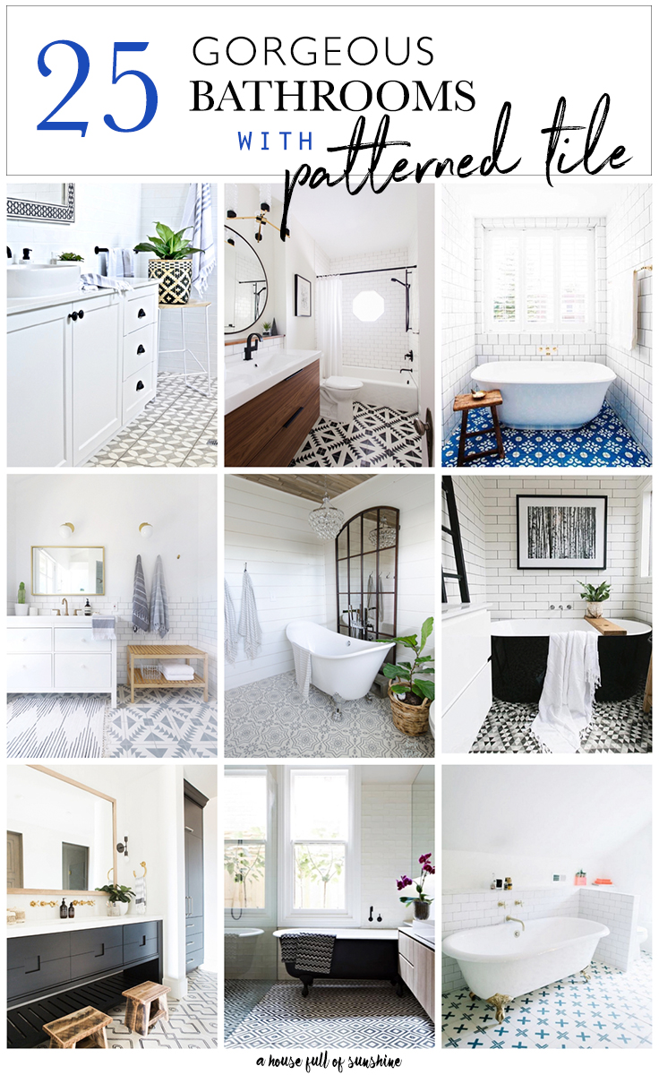 Bathrooms with patterned tile
