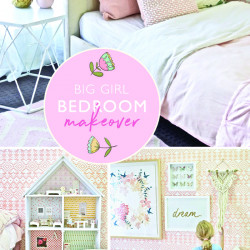 Big girl bedroom makeover (with VIDEO!)