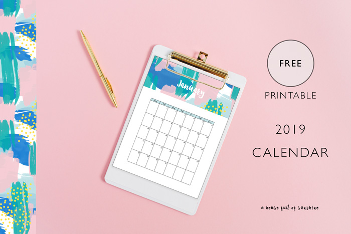 Free Printable 2019 Calendar A House Full Of Sunshine