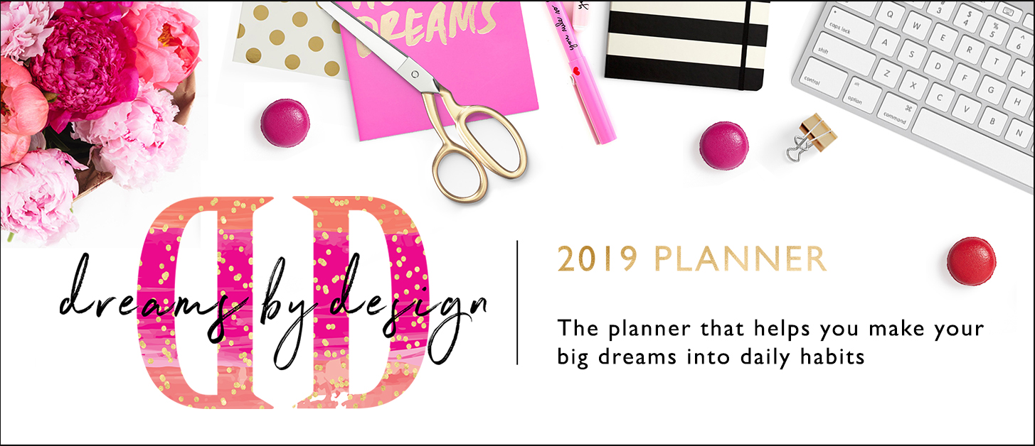 Dreams by Design 2019 planner
